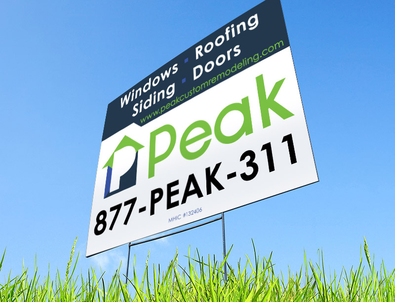 Yard Sign for Peak Custom Remodeling